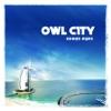 Fireflies - Owl City