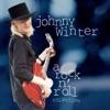 Rock and Roll, Hoochie Koo - Johnny Winter