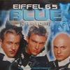Blue (Da Ba Dee) - Eiffel 65