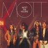 All the Way From Memphis - Mott the Hoople