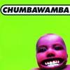Tubthumping - Chumbawamba
