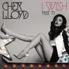 I Wish - Cher Lloyd