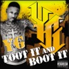 Toot It and Boot It - Yg