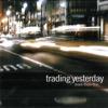 Shattered - Trading Yesterday
