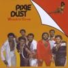 Pixie Dust - Wreckin' Crew