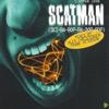 Scatman - Scatman John