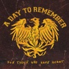 You Should've Killed Me When You Had the Chance - A Day to Remember