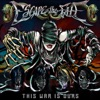 This War is Ours (The Guillotine II) - Escape the Fate