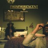 Song for Zula - Phosphorescent