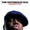 Big Poppa - The Notorious B.I.G.
