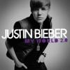 Never Let You Go - Justin Bieber