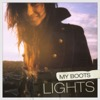 My Boots - Lights