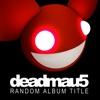 I Remember - Deadmau5