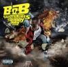 B.o.B. - Nothin' On You ft. Bruno Mars