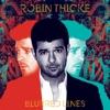 Blurred Line - Robin Thicke
