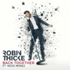 Back Together - Robin Thicke