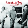 It's Not Supposed to Go Like That - Rascal Flatts
