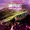 Waves - (Robin Schulz Radio Edit) - Mr. Probz