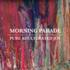 Alienation - Morning Parade
