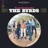 You Won't Have to Cry - The Byrds