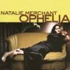 Kind and Generous - Natalie Merchant