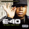 Tell Me When to Go - E-40