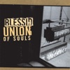I Wanna Be There - Blessed Union of Souls