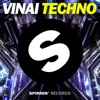 Techno - Vinai