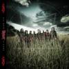Gematria (Killing the Name) - Slipknot