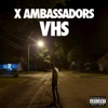 Fear - x Ambassadors