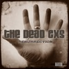 Shut Up and Love Me - The Dead Exs