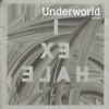 I Exhale - Underworld