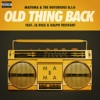 Old Thing Back - Matoma