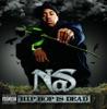 Hip-Hop is Dead - Nas