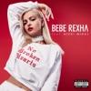 No Broken Hearts - Bebe Rexha