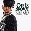 Kiss Kiss - Chris Brown