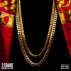 In Town - 2 Chainz