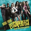 Cups (When I'm Gone) - Anna Kendrick