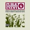Don't Believe the Hype - Public Enemy