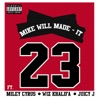 23 - Mike Will Made-It