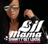 Shawty Get Loose - Lil Mama