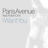 I Want You - Paris Avenue