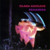 Paranoid, Black Sabbath's most popular song, was written in 20-25 minutes as a filler