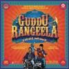 Sahebaan - Guddu Rangeela