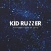 Different Kind of Love - Kid Runner