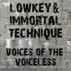 Voices of the Voiceless - Lowkey & Immortal Technique