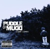 Drift and Die- Puddle of Mudd