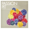 Better Things - Passion Pit
