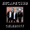 I'll Be There - Escape Club