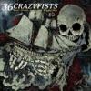 The All Night Lights - 36 Crazyfists
